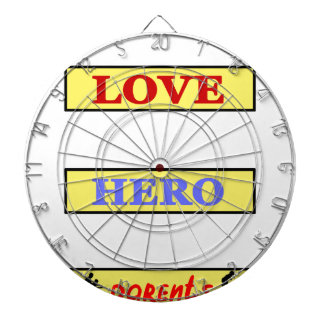 My First Love My First Hero Always My Parents Dartboard