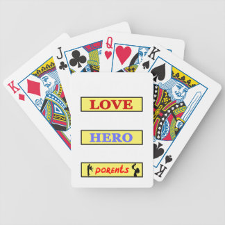 My First Love My First Hero Always My Parents Poker Deck