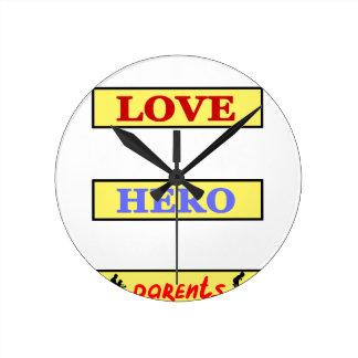My First Love My First Hero Always My Parents Round Clock