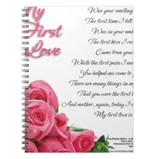My First Love Poetry Art By Stanley Mathis Notebook