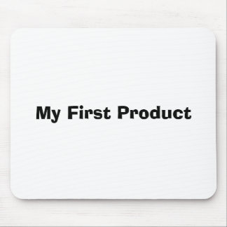 My First Product Mouse Pad