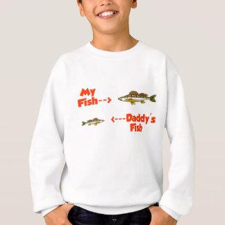 My fish daddy's fish sweatshirt
