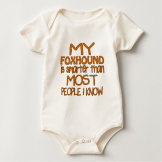 MY FOXHOUND IS SMARTER THAN MOST PEOPLE I KNOW BABY BODYSUIT
