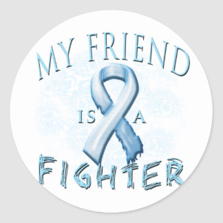 My Friend is a Fighter Light Blue Round Stickers