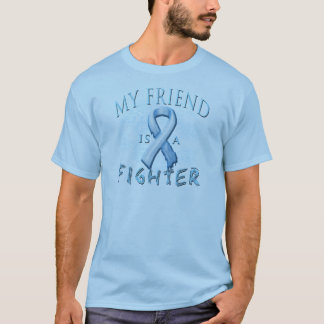 My Friend is a Fighter Light Blue T-Shirt