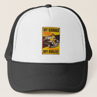 My Garage My Rules by RetroCharms Trucker Hat