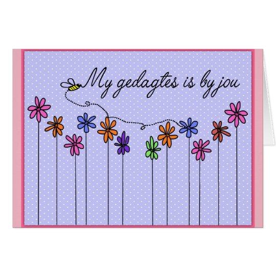 My gedagtes is by jou card