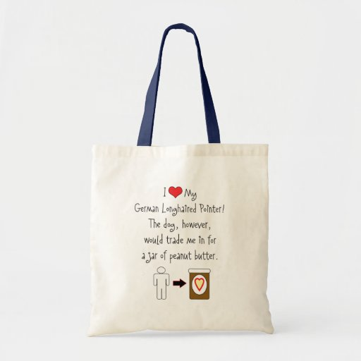 My German Longhaired Pointer Loves Peanut Butter Tote Bags