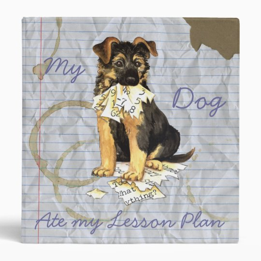 My German Shepherd Ate My Lesson Plan Vinyl Binder
