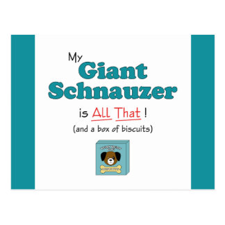 My Giant Schnauzer is All That! Postcard