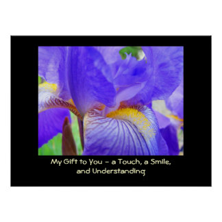 My Gift to You A Touch A Smile & Understanding art Print