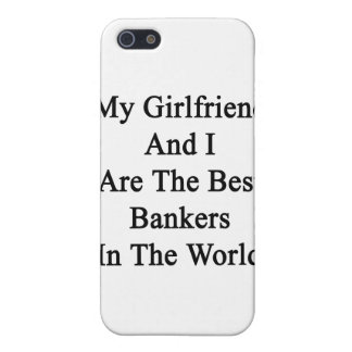 My Girlfriend And I Are The Best Bankers In The Wo iPhone 5 Covers
