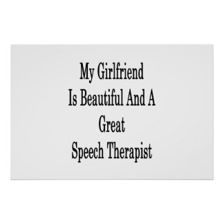 My Girlfriend Is Beautiful And A Great Speech Ther Poster