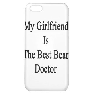 My Girlfriend Is The Best Bear Doctor Case For iPhone 5C