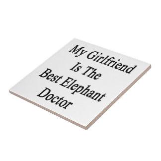 My Girlfriend Is The Best Elephant Doctor Tile