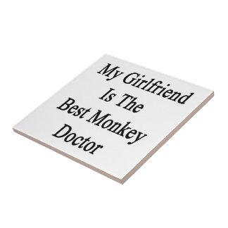 My Girlfriend Is The Best Monkey Doctor Ceramic Tile