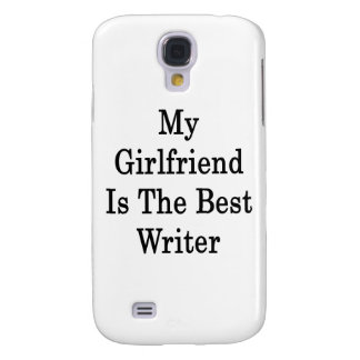 My Girlfriend Is The Best Writer Galaxy S4 Cover