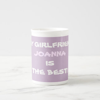 MY GIRLFRIEND JOANNA IS THE BEST Mugs