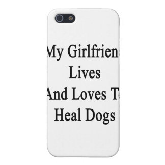 My Girlfriend Lives And Loves To Heal Dogs iPhone 5 Cover