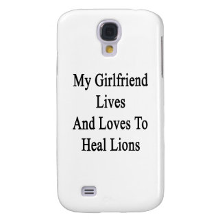 My Girlfriend Lives And Loves To Heal Lions Samsung Galaxy S4 Cases