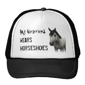 My Girlfriend Wears Horseshoes - Gray Trucker Hat
