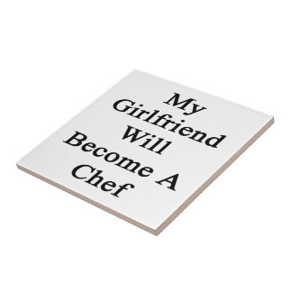 My Girlfriend Will Become A Chef Ceramic Tiles