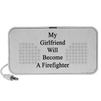 My Girlfriend Will Become A Firefighter Travelling Speaker