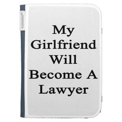 My Girlfriend Will Become A Lawyer Kindle Folio Cases