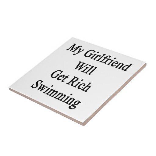My Girlfriend Will Get Rich Swimming Ceramic Tiles
