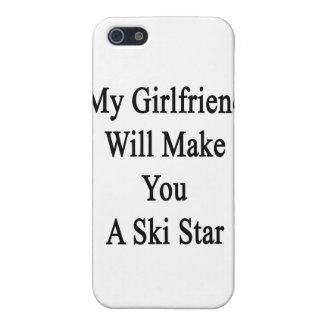 My Girlfriend Will Make You A Ski Star iPhone 5/5S Covers