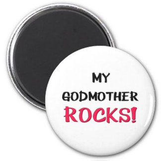 My Godmother Rocks 2 Inch Round Magnet