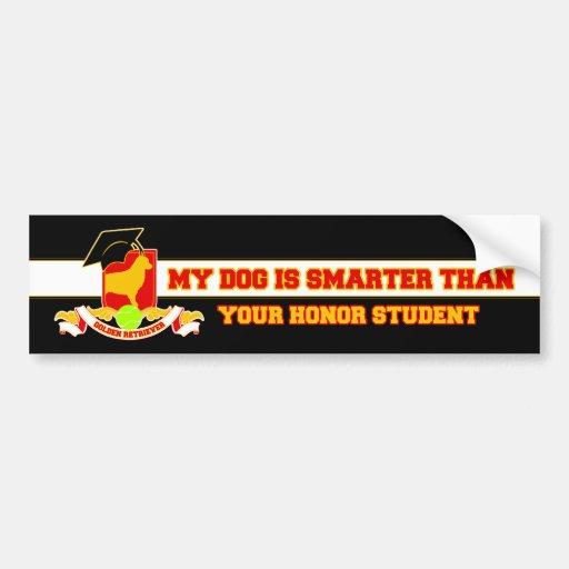 My Golden Is Smarter Bumper Sticker