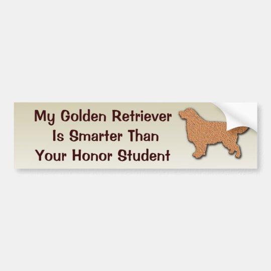 My Golden Retriever is Smarter Than Bumper Sticker