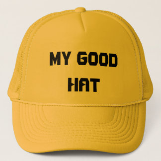 MY GOOD HAT
