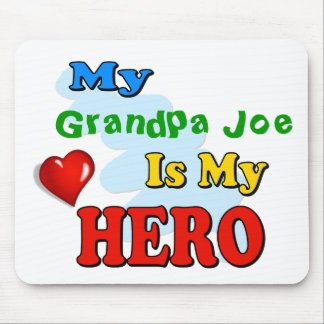 My Grandad Is My Hero – Insert your own name Mouse Pad