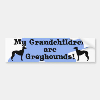 My Grandchildren are Greyhounds Bumper Sticker