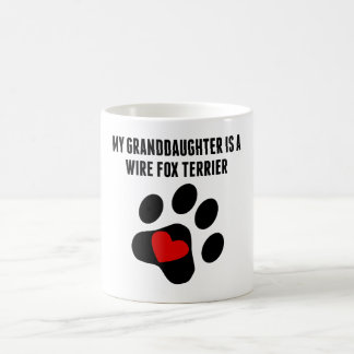 My Granddaughter Is A Wire Fox Terrier Coffee Mug