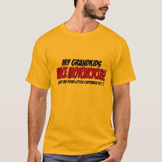 My Grandkids Race Motorcycles... T-Shirt