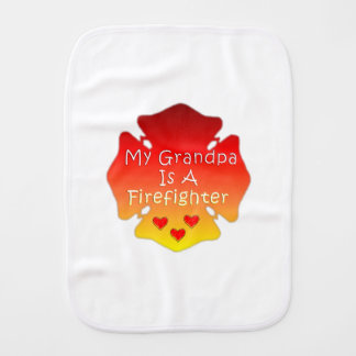 My Grandpa Is A Firefighter Burp Cloth