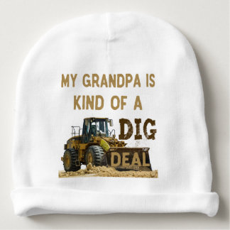 My Grandpa is Kind of a DIG Deal Baby Beanie