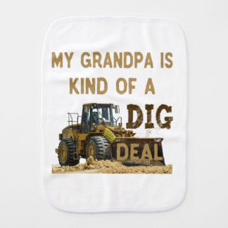 My Grandpa is Kind of a DIG Deal Burp Cloth