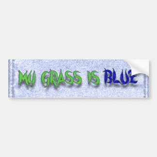 MY GRASS IS BLUE-BUMPER STICKER