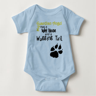 My Guardian Angel Has a Wet Nose and Wagging Tail Baby Bodysuit