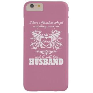 My guardian Angel, My Husband Barely There iPhone 6 Plus Case
