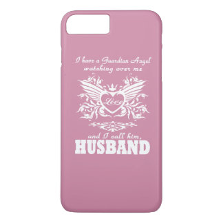 My guardian Angel, My Husband iPhone 7 Plus Case