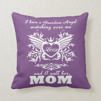 My guardian Angel, My MOM Throw Pillow
