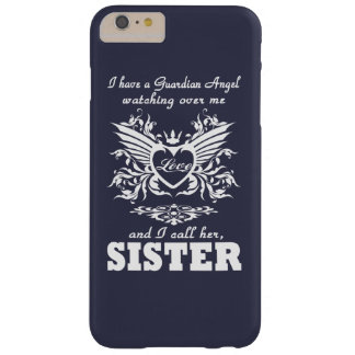 My guardian Angel, My SISTER Barely There iPhone 6 Plus Case