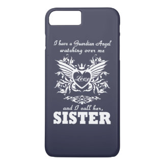 My guardian Angel, My SISTER iPhone 7 Plus Case