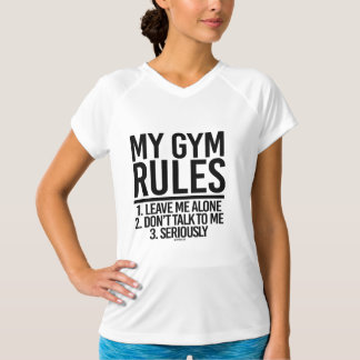My Gym Rules - Leave me Alone -  .png T-Shirt