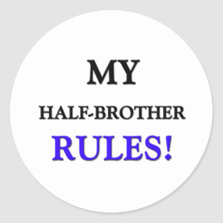 My Half-Brother Rules Stickers